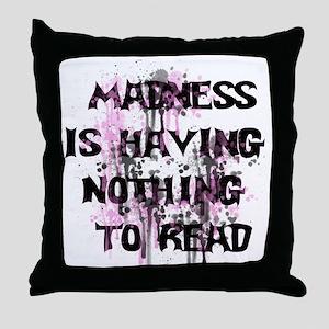 Madness Grunge Throw Pillow