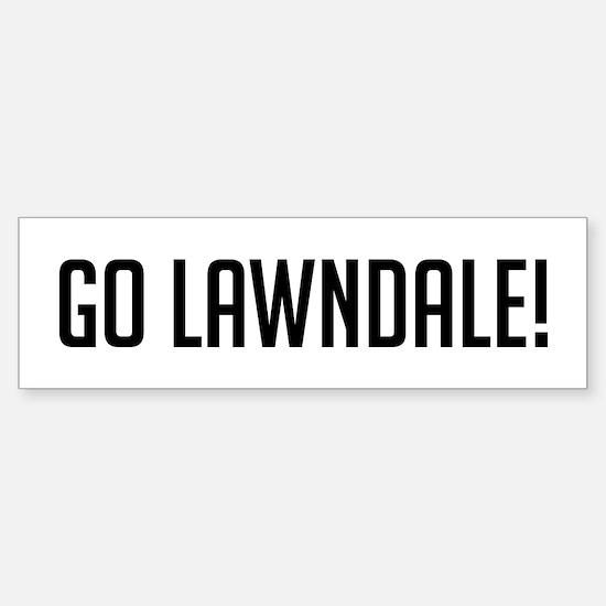 Go Lawndale Bumper Bumper Bumper Sticker