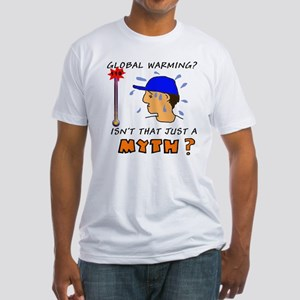 Humorous Global Warming Fitted T-Shirt