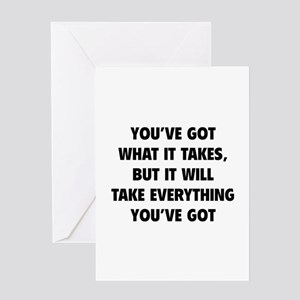 Everything you've got Greeting Card