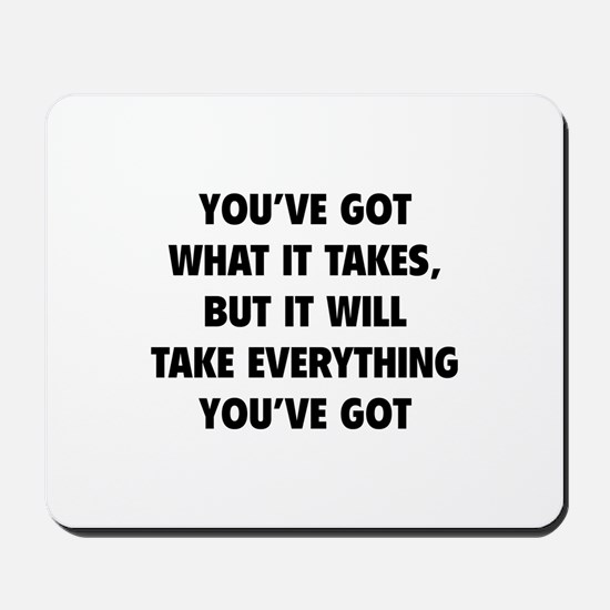 Everything you've got Mousepad