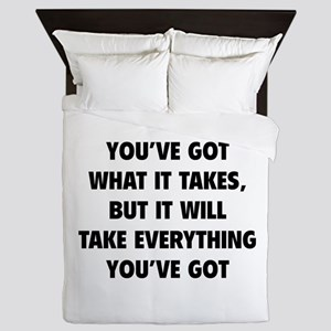 Everything you've got Queen Duvet
