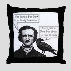 I'm Just A Poe Boy - Bohemian Rhapsody Throw Pillo