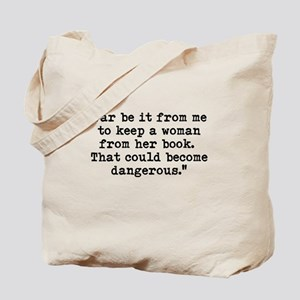 Far be it from me... Tote Bag
