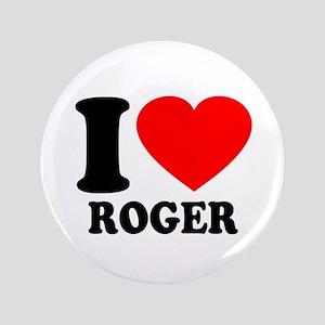 "I (Heart) Roger 3.5"" Button"