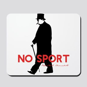 Winston Churchill, No Sport Mousepad