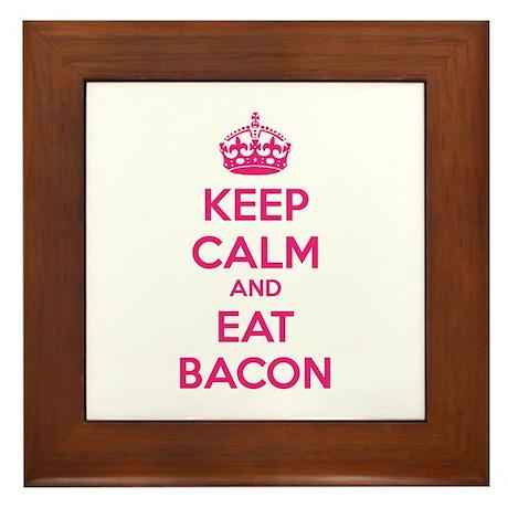 Keep calm and eat bacon Framed Tile