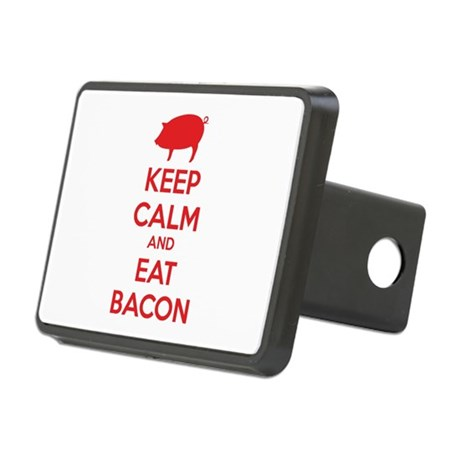 Keep calm and eat bacon Rectangular Hitch Cover