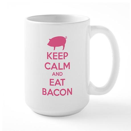 Keep calm and eat bacon Large Mug