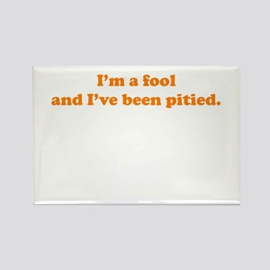 Pitied Fool Rectangle Magnet