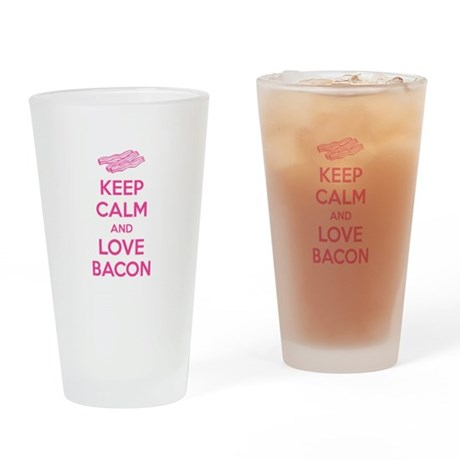 Keep calm and love bacon Drinking Glass