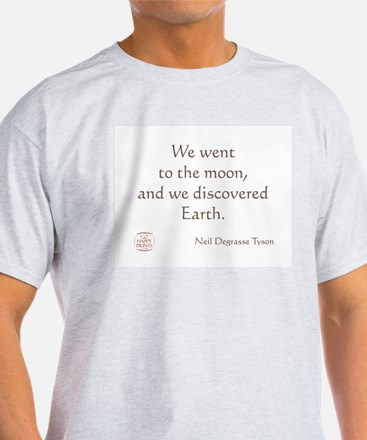 We went to the moon T-Shirt