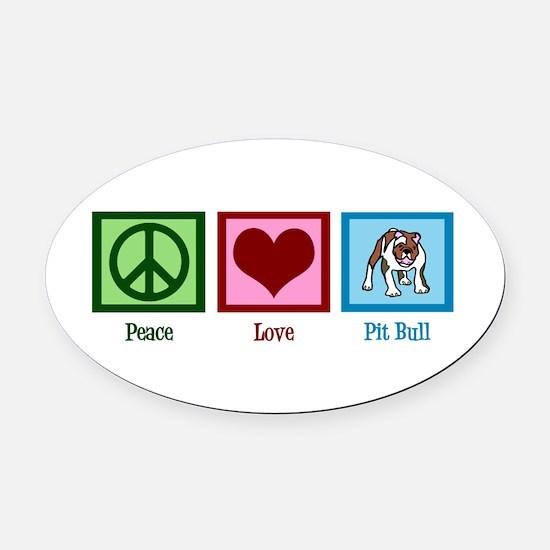 Peace Love Pit Bull Oval Car Magnet
