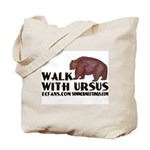 Walk with Ursus Tote Bag