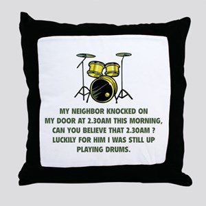 Still Up Playing Drums Throw Pillow