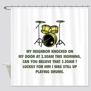 Still Up Playing Drums Shower Curtain