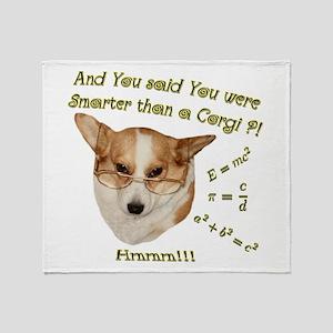 Smarter than a Corgi? Throw Blanket