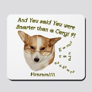 Smarter than a Corgi? Mousepad