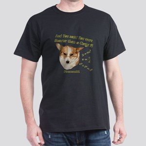 Smarter than a Corgi? Dark T-Shirt