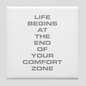 Comfort Zone Tile Coaster