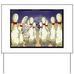 Bowling Pin Living Wills Yard Sign