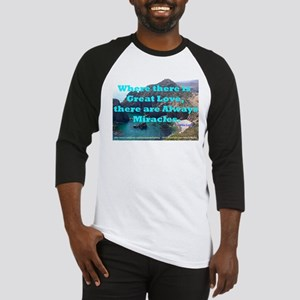 Where There Is Great Love Baseball Jersey