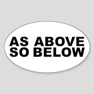 AS ABOVE SO BELOW Oval Sticker