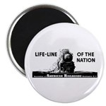 Life-Line Of the Nation 1940 Magnet