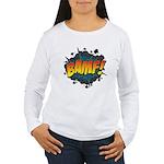 BAMF Women's Long Sleeve T-Shirt