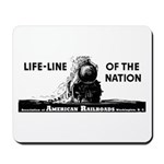 Life-Line Of the Nation 1940 Mousepad