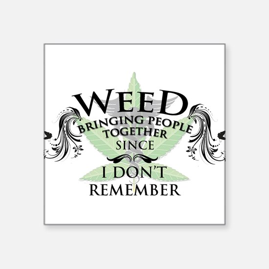 """Weed 1 Square Sticker 3"""" x 3"""""""