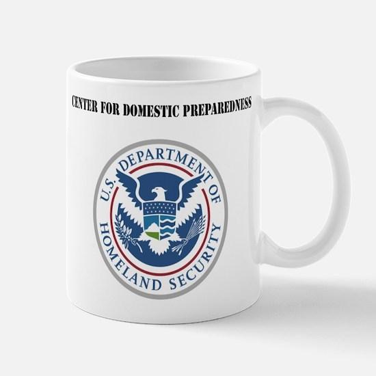 Center for Domestic Preparedness with Text Mug