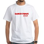 DONKEY PUNCH White T-Shirt
