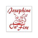 Josephine On Fire Square Sticker 3