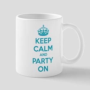 Keep calm and party on Mug