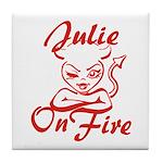 Julie On Fire Tile Coaster