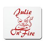 Julie On Fire Mousepad