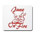 June On Fire Mousepad