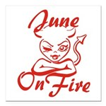 June On Fire Square Car Magnet 3