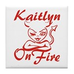 Kaitlyn On Fire Tile Coaster