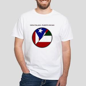 Italian / Puerto Rican White T-Shirt