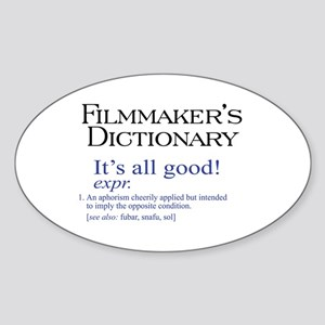 Film Dictionary: All Good! Oval Sticker