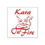 Kara On Fire Square Sticker 3