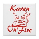 Karen On Fire Tile Coaster