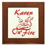 Karen On Fire Framed Tile