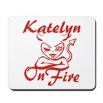 Katelyn On Fire Mousepad