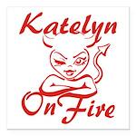 Katelyn On Fire Square Car Magnet 3