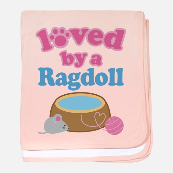 Loved By A Ragdoll baby blanket