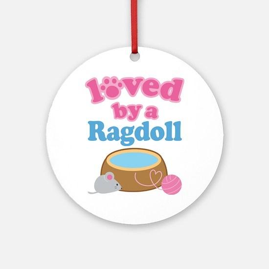 Loved By A Ragdoll Ornament (Round)
