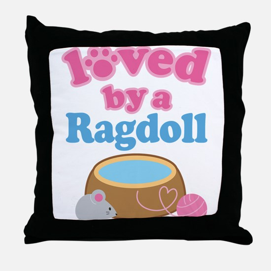 Loved By A Ragdoll Throw Pillow